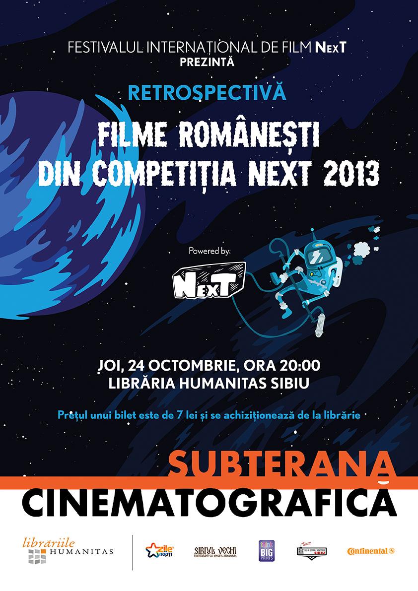 Subterana Cinematografică prezintă: RETROSPECTIVA NexT 2013