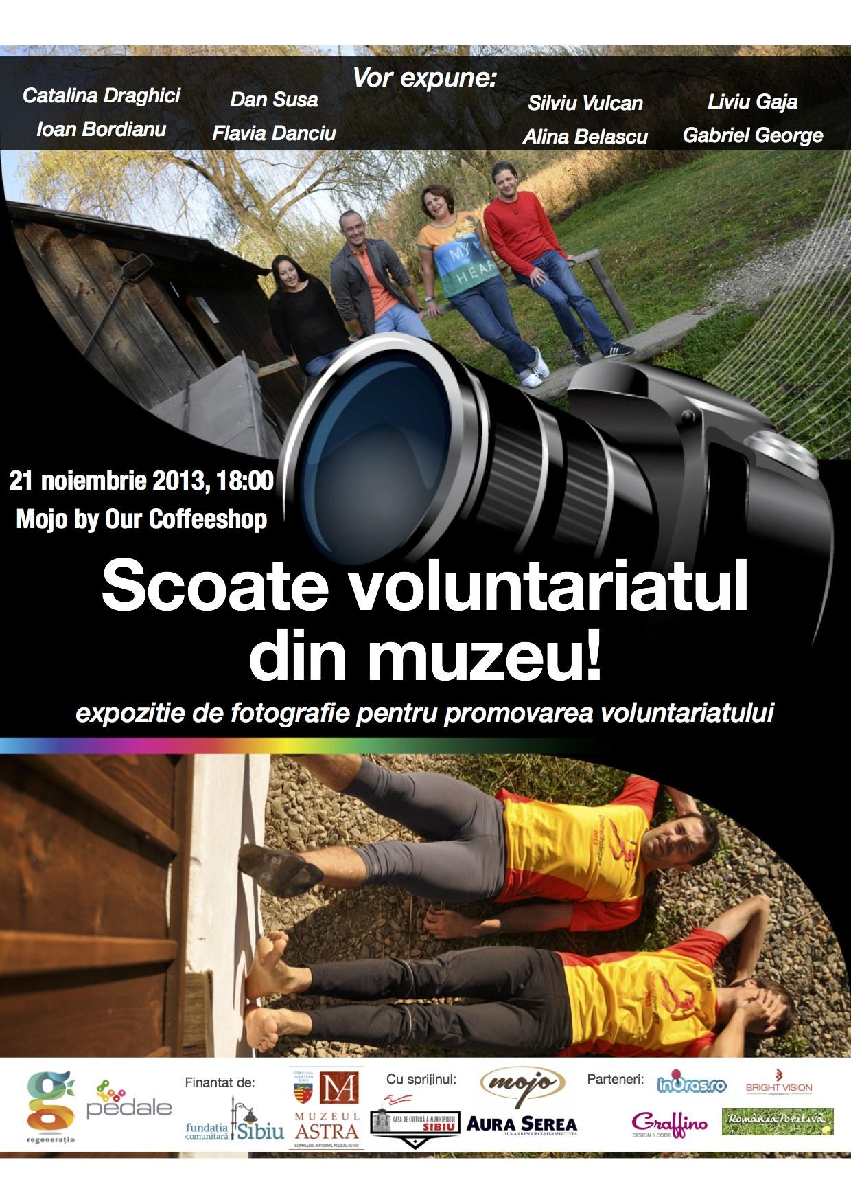 Expozitie foto Scoate voluntariatul din muzeu!