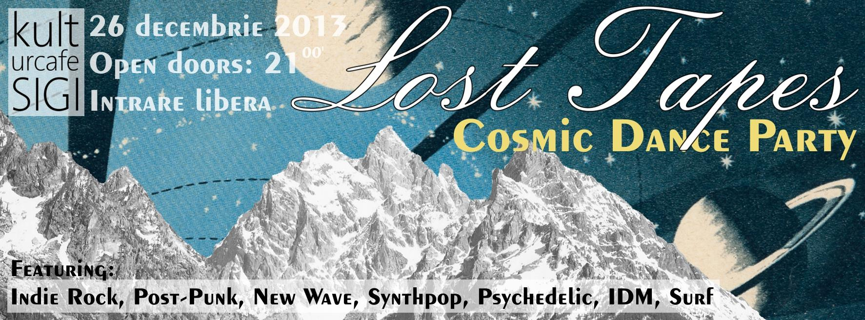 LOST TAPES: Cosmic Dance Party