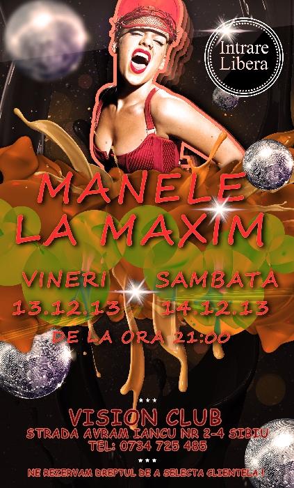 Manele La Maxim!