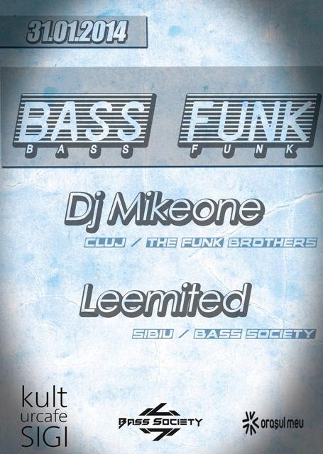 BASS FUNK | DJ MIKEONE (CJ)