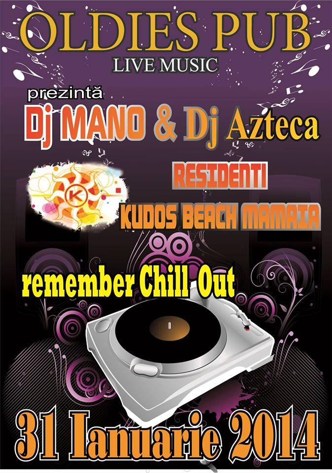 Remember Chill Out cu DJ MANO & DJ AZTECA