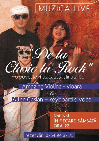 """De la Clasic la Rock""-muzica live cu Amazing Violina si Allen Casian"