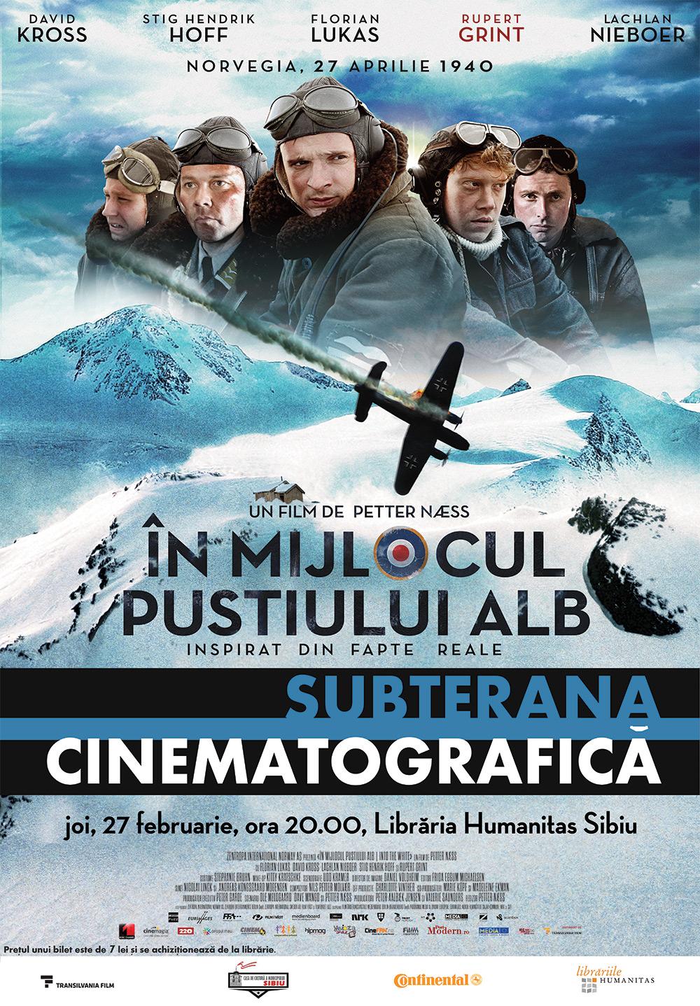 SUBTERANA CINEMATOGRAFICĂ - În mijlocul pustiului alb (2012)