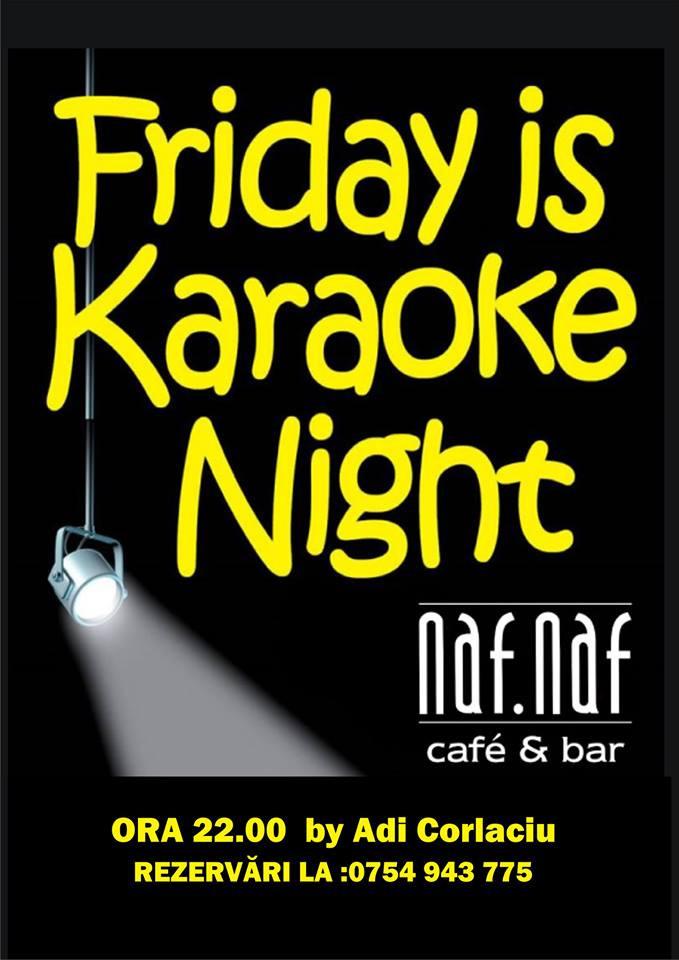 """FRIDAY IS KARAOKE NIGHT"" BY ADI CORLACIU"