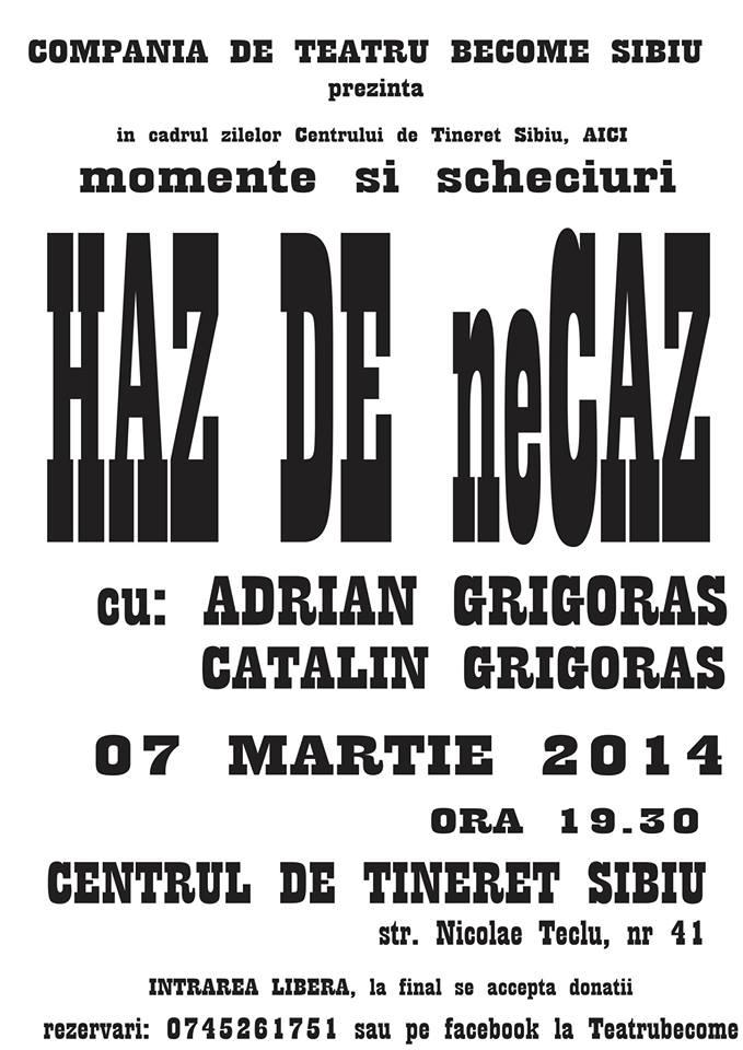 """TEATRU: """"HAZ DE neCAZ"""" - momente comice"""