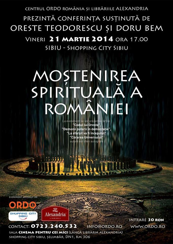 "Conferinta ""Mostenirea Spirituala a Romaniei"" - SIBIU"