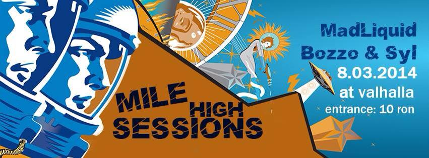 Mile High Sessions @ Valhalla (Sibiu)