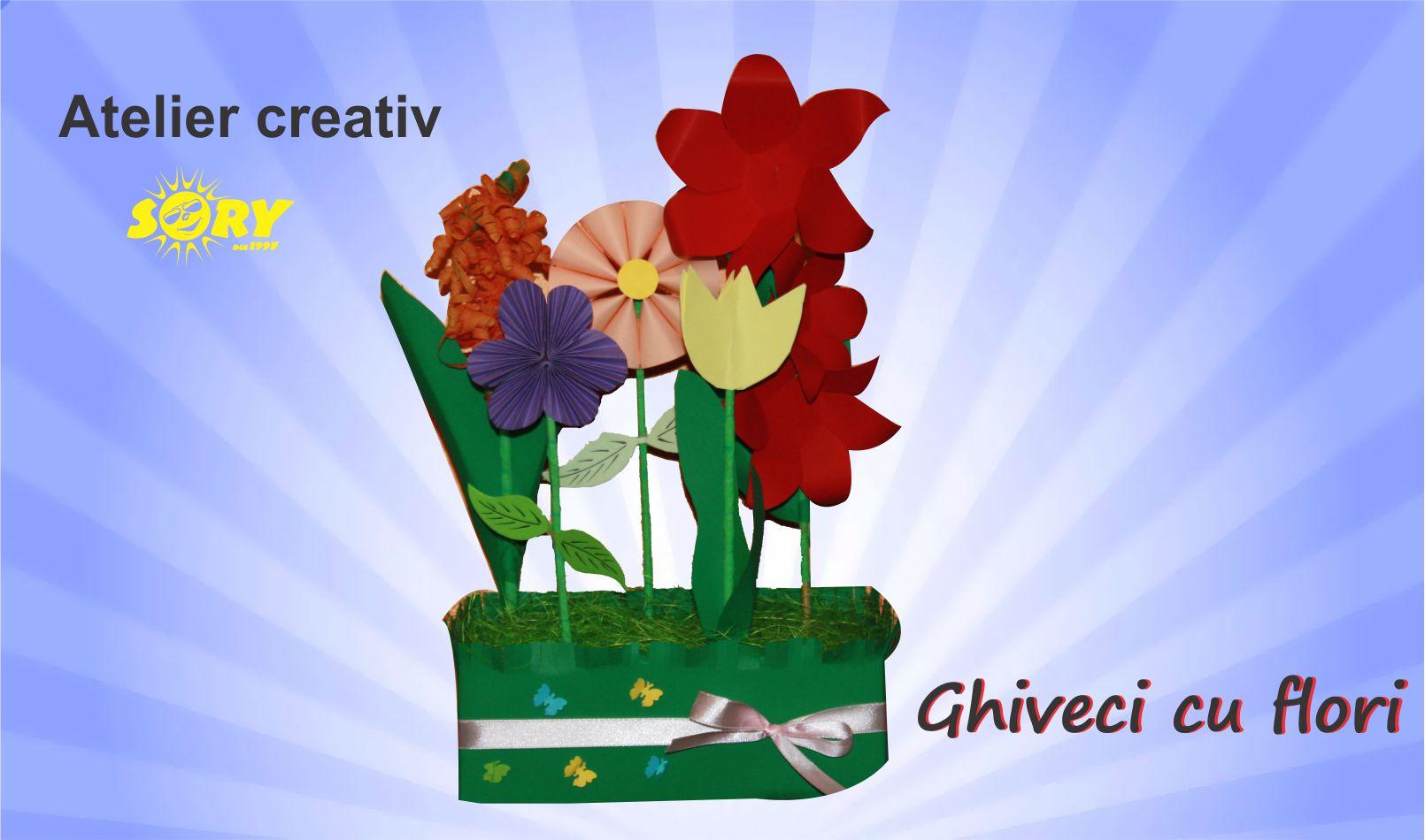ATELIER CREATIV SORY - GHIVECI CU FLORI