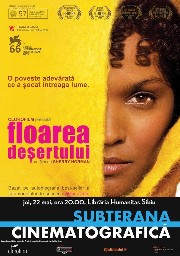 SUBTERANA CINEMATOGRAFICĂ - FLOAREA DEȘERTULUI (2009)