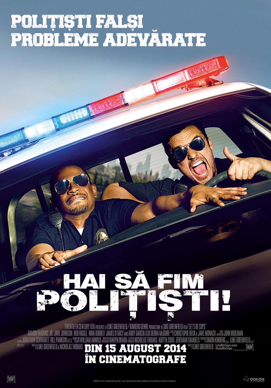 Hai sa fim politisti!  (Premiera)