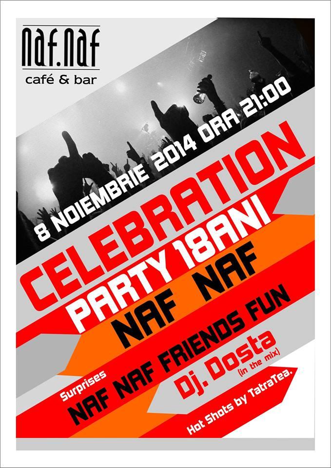Naf Naf Celebration Party -18 ani