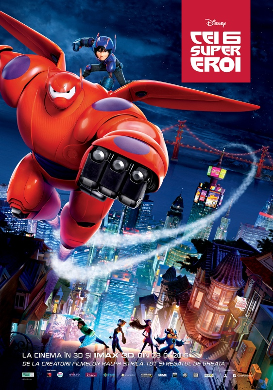 Cei 6 Supereroi – 3D Dublat / Big Hero 6 – 3D Dubbed (Premiera)