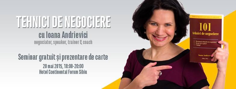 Tehnici de negociere cu Ioana Andrievici