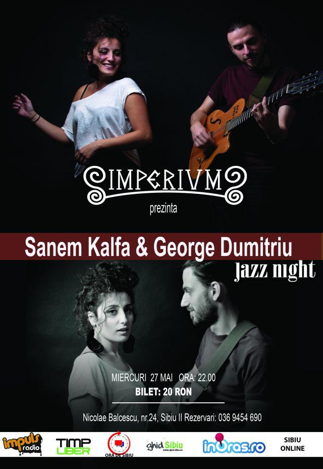 Concert Jazz  - Sanem Kalfa & George Dumitriu