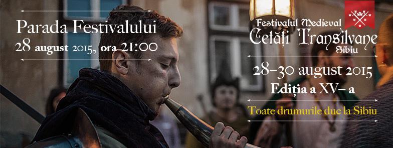 """Festivalului Medieval """"Cetăţi Transilvane"""""""