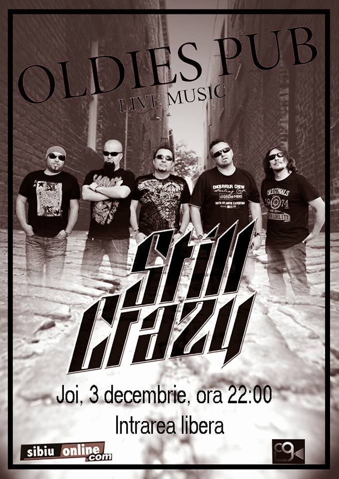 Still Crazy live in Oldies Pub
