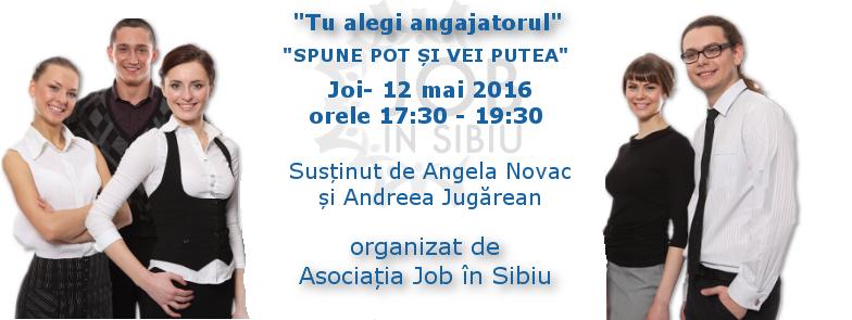 "Seminar Tu alegi angajatorul - ""Spune POT si vei putea"""