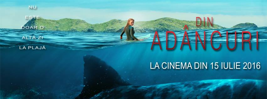Din adancuri / The Shallows (Premiera)