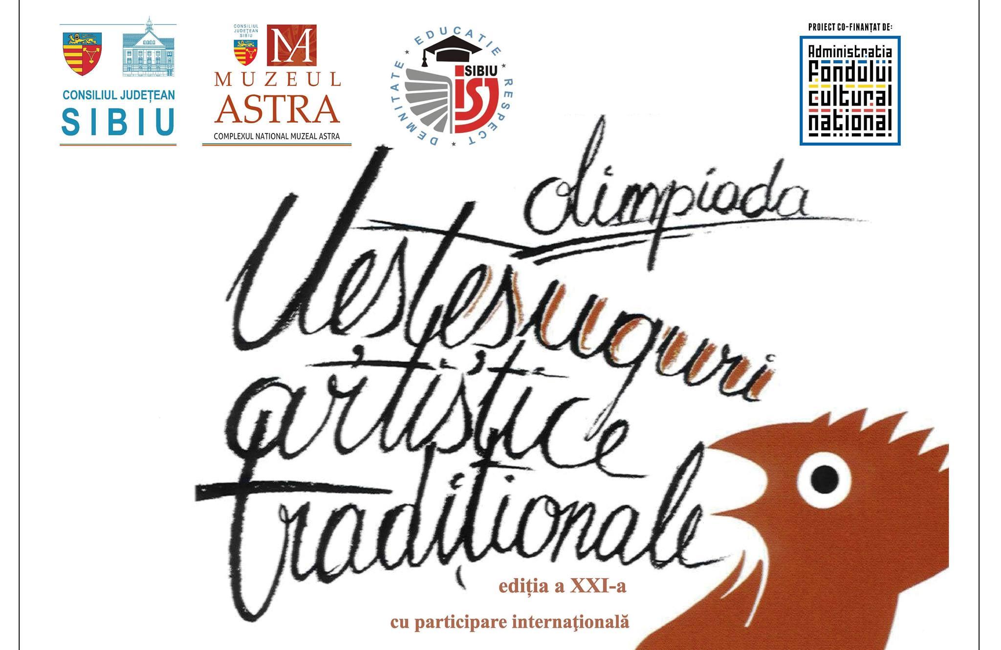 Trăieşte talentul moştenit din străbuni! Fii Muzeul Astra! Olimpiada Meşteşuguri artistice tradiţionale, ediţia a XXI-a
