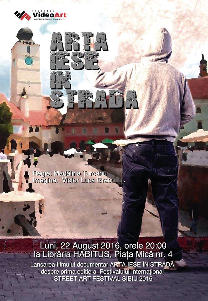 """""""Arta iese in strada"""" - film documentar"""