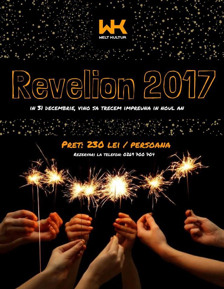 Revelion 2017 la Welt Kultur