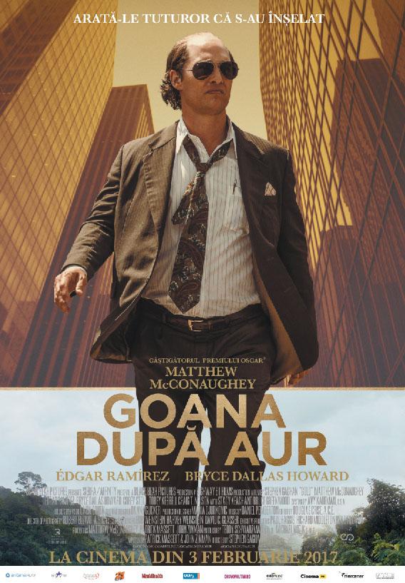 Goana dupa aur / Gold (Premiera)