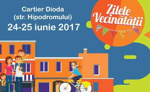 Zilele Vecinătății 2017 - cartier Dioda