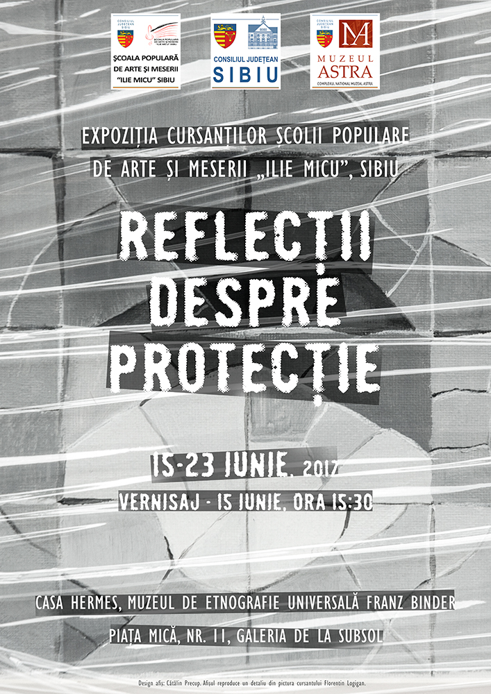 Reflecții despre protecție - Expoziție de artă