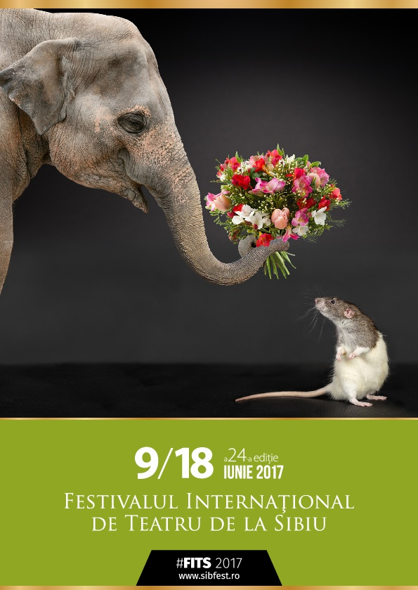 Festivalul International de Teatru de la Sibiu - 2017