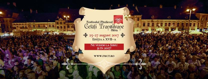 "Festivalul Medieval ""Cetăți Transilvane"" Sibiu, Ediția a XVII-a"