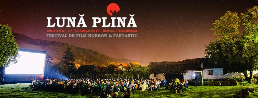Lună Plină 2017 - Festivalul Filmului Horror și Fantastic