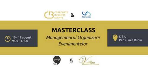 Masterclass - Managementul Organizarii Evenimentelor