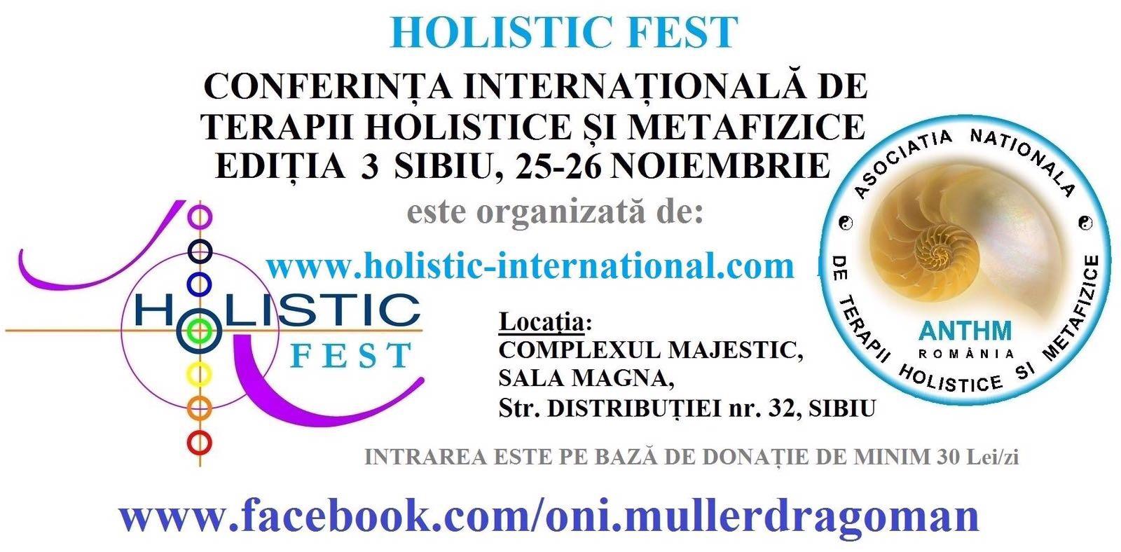 Holistic Fest 2017, Conferinta Internationala a Terapiilor Holistice si Metafizice Sibiu, editia 3
