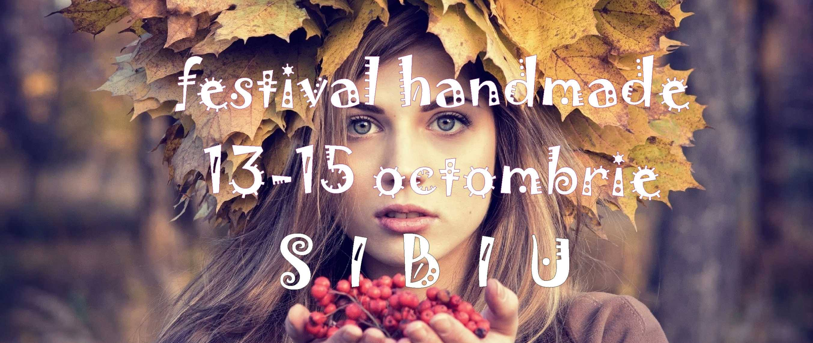 Festival Handmade Creative Buzz la Sibiu - ediția 14