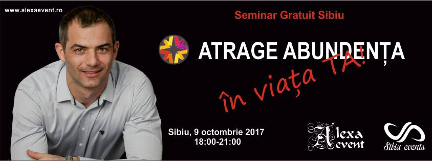 Seminar gratuit – Atrage Abundenta in Viata Ta! – Sibiu
