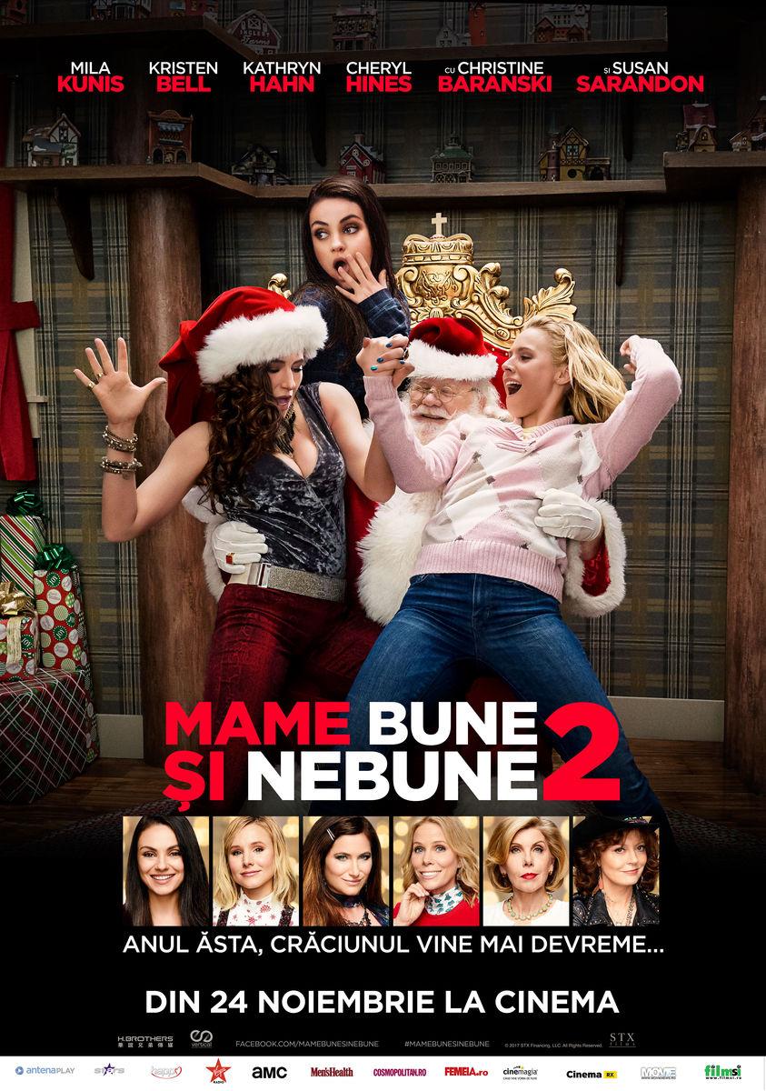 Mame bune şi nebune 2 / A Bad Moms Christmas (Premieră)