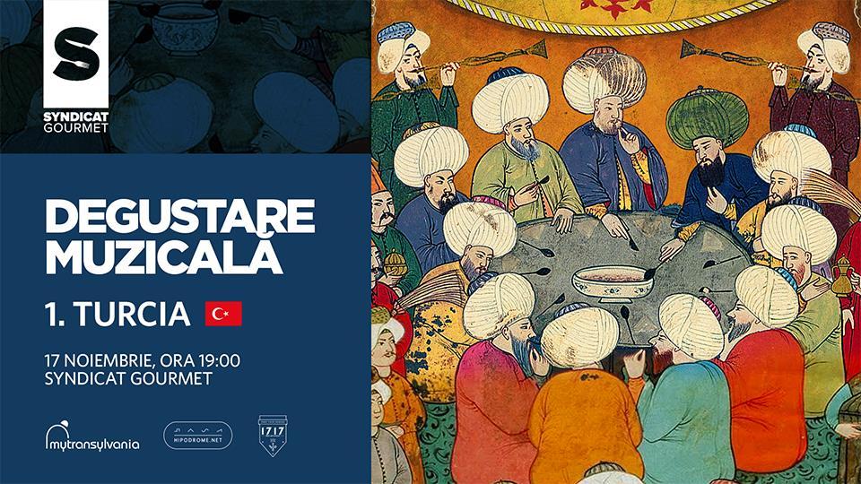 Degustare Muzicala #1: Turcia
