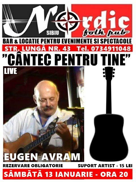 """Concert Eugen Avram - """"Cântec pentru tine"""""""