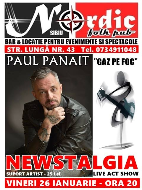 Paul Panait - Newstalgia Live Act Show