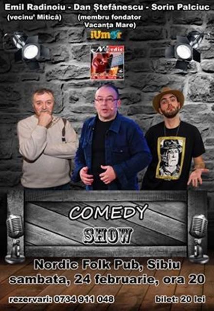 Comedy Show cu Emil Radinoiu,Dan Stefănescu și Sorin Palciuc