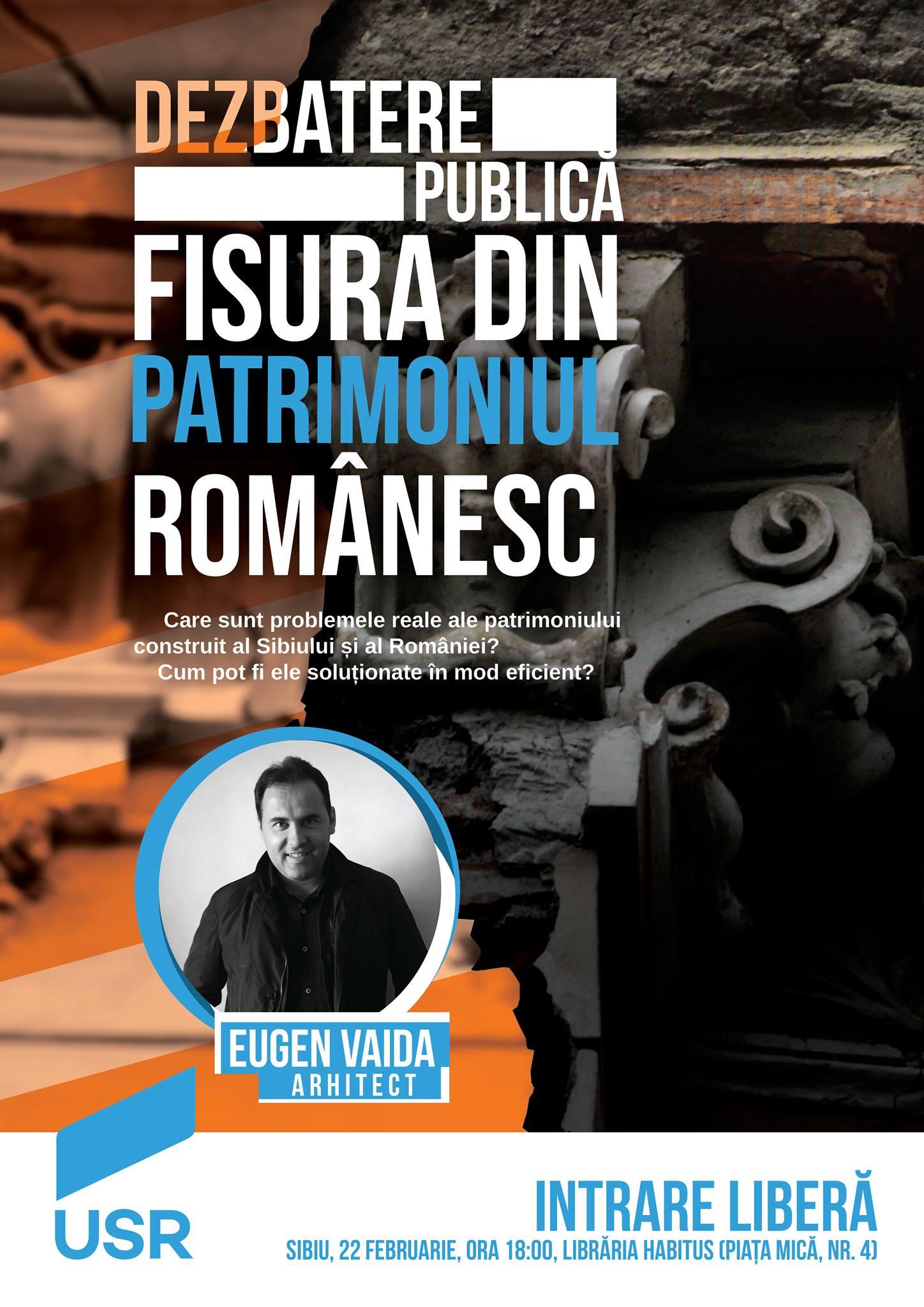 """Dezbatere publică """"Fisura din Patrimoniul Românesc"""", organizată de USR Sibiu"""