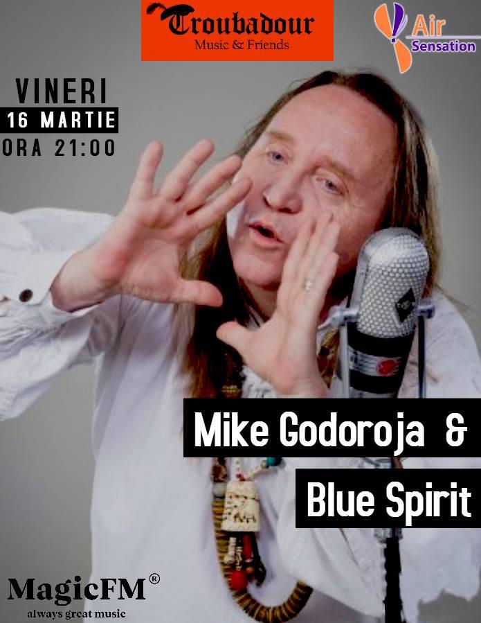 Mike Godoroja & Blue Spirit