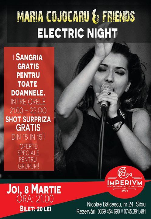 ● Maria Cojocaru & Friends - Electric Night ●