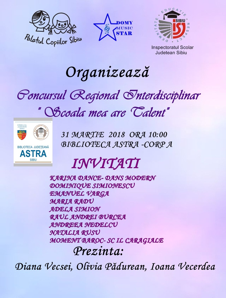 "Concursul Regional Interdisciplinar ""SCOALA MEA ARE TALENT"""