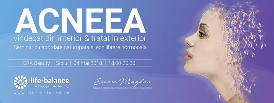 Acneea-Seminar cu abordare naturopată și echilibrare hormonală
