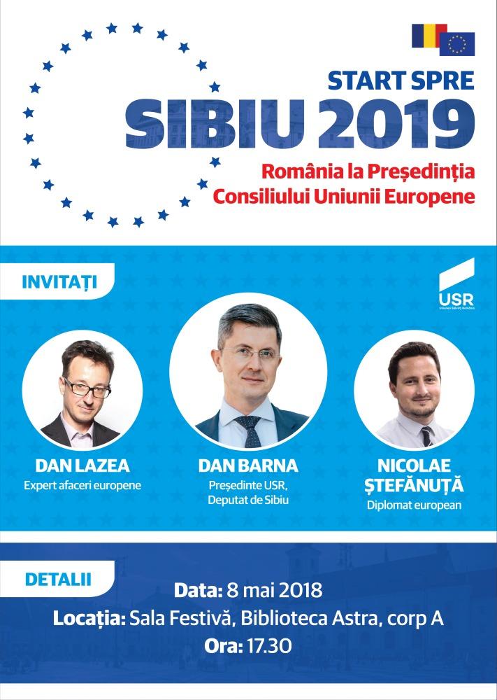 Dezbatere publică: Start spre Sibiu 2019. România spre Președinția Consiliului Uniunii Europene