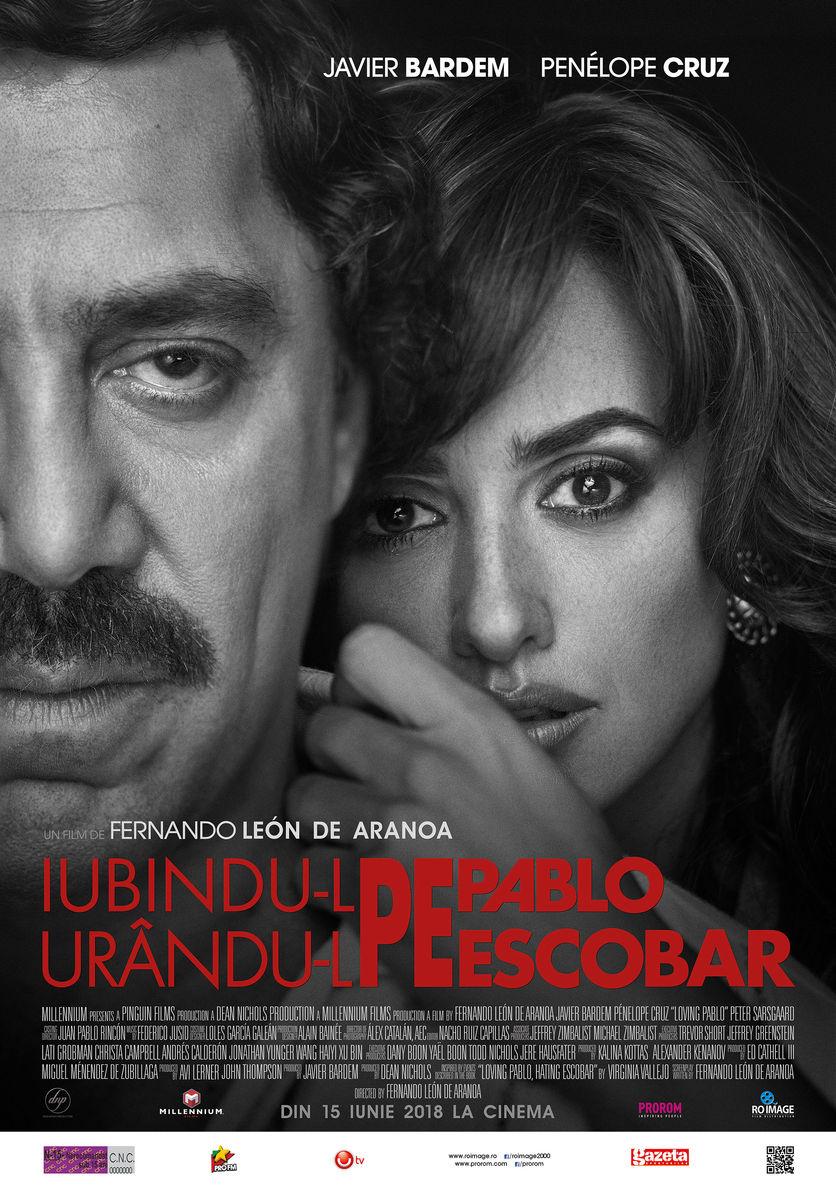 Iubindu-l pe Pablo, urându-l pe Escobar / Loving Pablo (Premieră)