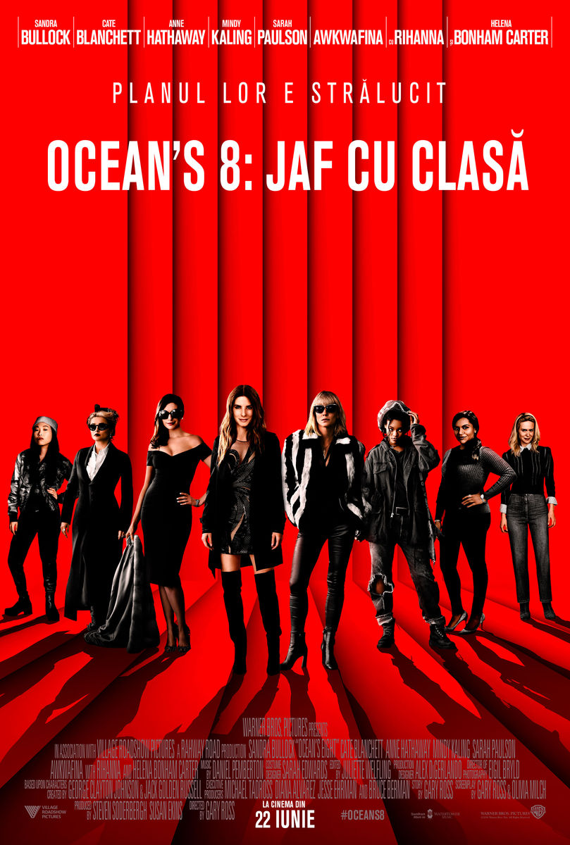 Ocean's 8: Jaf cu clasă / Ocean's 8 (Premieră)