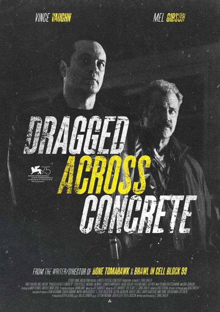 Dragged Across Concrete (De cealaltă parte a justiției) - 2D